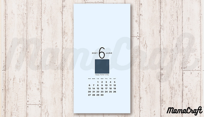 写真を入れてオリジナルの父の日カレンダーを作ろう!